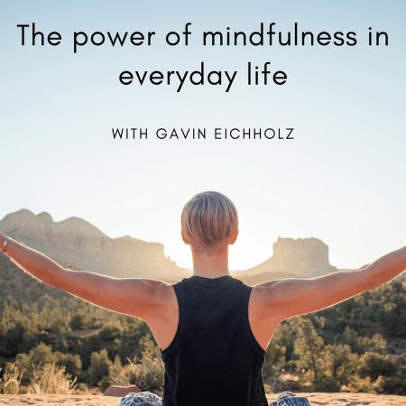 Power of mindfulness Gavin